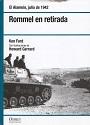 Rommel en retirada: El Alamein 1942 – Ken Ford [PDF]