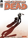 The Walking Dead #103 – Robert Kirkman, Charlie Adlard, Cliff Rathburn [PDF]