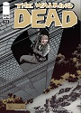 The Walking Dead #113 – Robert Kirkman, Charlie Adlard, Cliff Rathburn [PDF]