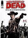 The Walking Dead: Guía de supervivientes #01- A to C –  Robert Kirkman, Charlie Adlard, Cliff Rathburn [PDF]