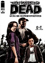 The Walking Dead – Guía de supervivientes #04- O to T –  Robert Kirkman, Charlie Adlard, Cliff Rathburn [PDF]