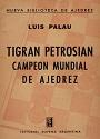 Tigran Petrosian Campeón Mundial de Ajedrez – Luis Palau [PDF]