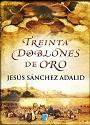 Treinta doblones de oro – Jesús Sánchez Adalid [PDF]