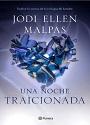 Una Noche: Traicionada – Jodi Ellen Malpas [PDF]