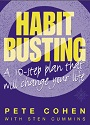 Habit-Busting: A 10 Step Plan That Will Change Your Life – Pete Cohen [PDF]