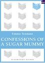 Confessions of a Sugar Mummy – Emma Tennant [PDF]