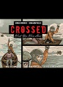 Crossed – Wish You Were Here – Volume 4, Chapter 7 – Simon Spurrier, Fernando Melek [PDF]
