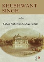 I Shall Not Hear the Nightingale – Khushwant Singh [PDF]