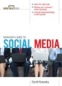 Manager's Guide to Social Media – Scott Klososky [PDF]