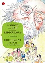 The Good, The Bad and The Ridiculous – Khushwant Singh, Humra Quraishi [PDF]