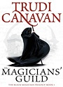 The Magicians' Guild (The Black Magician Trilogy #1) – Trudi Canavan [PDF]