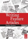 Writing Feature Articles (Fourth edition) – Brendan Hennessy [PDF]