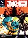 X-O Manowar #007 – Robert Venditti, Cary Nord, Stefano Gaudiano, Moose Baumann [PDF]