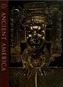 Great Ages of Man – Ancient America (History Arts Ebook) – Jonathan Norton Leonard [PDF]