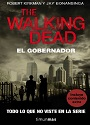 The Walking Dead – El Gobernador – Robert Kirkman, Jay Bonansinga [PDF]