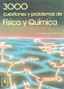 3000 Cuestiones y problemas de física y química (Segunda Edición) – J. A. Fidalgo Sánchez [PDF]