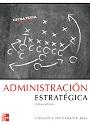 Admistración Estratégica (Octava Edición) – Charles W. L. Hill, Gareth R. Jones [PDF]