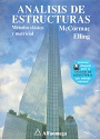 Análisis de Estructuras: Métodos Clásico y Matricial – McCormas Elling [PDF]