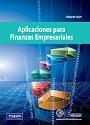 Aplicaciones para Finanzas Empresariales (Primera Edición) – Eduardo Court [PDF]