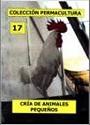 Colección Permacultura 17 Cria de Animales Pequeños [PDF]