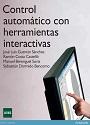 Control automático con herramientas interactivas – José Luis Guzmán Sánchez, Ramón Costa Castelló, Manuel Berenguel Soria, Sebastián Dormido Bencomo [PDF]