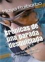 Crónicas de una parada desquiciada – Maya Ruibarbo [PDF]
