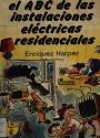El ABC de las instalaciones eléctricas residenciales – Enríquez Harper [PDF]