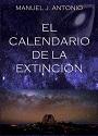 El calendario de la extinción – Manuel J. Antonio [PDF]