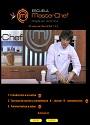 Escuela Master Chef – Capítulo 1-2-3 [Videotutorial]