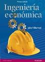 Ingeniería económica (Primera edición) – Julio Villarreal [PDF]
