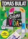 La Economía de tu Vida – Tomás Bulat [PDF]