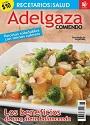Adelgaza Comiendo: Los beneficios de una dieta balanceada – Recetario de la salud [PDF]