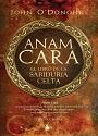 Anam Cara: El Libro de la Sabiduría Celta – John O' Donohue [PDF]