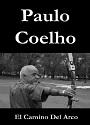El camino del arco – Paulo Coelho [PDF]