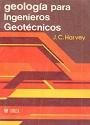 Geología para ingenieros geotécnicos – J. C. Harvey [PDF]