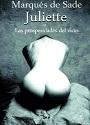 Juliette o las prosperidades del vicio – Marqués de Sade [PDF]