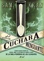 La cuchara menguante – Sam Kean [PDF]