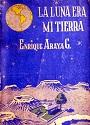 La luna era mi tierra – Enrique Araya [PDF]