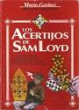 Los acertijos de sam loyd: Prólogo de Martin Gadner – Martin Gardner [PDF]