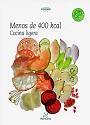 Menos de 400 Kcal cocina ligera – Thermomix [PDF]