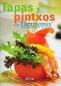Tapas y pintxos con Thermomix: Una forma diferente de comer [PDF]