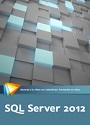 Video2Brain: SQL Server 2012 – Aprende a crear bases de datos, gestionarlas y realizar peticiones – José Vicente Carratalá [Videotutorial]