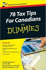 78 Tax Tips for Canadians for Dummies – Christie Henderson, Brian Quinlan, Suzanne Schultz [PDF] [English]