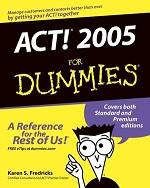 ACT! 2005 for Dummies – Karen S. Fredricks [PDF] [English]