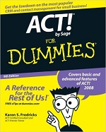 ACT! by Sage for Dummies (9th Edition) – Karen S. Fredricks [PDF] [English]