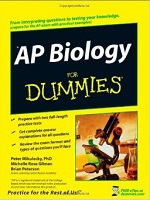 AP Biology for Dummies – Peter Mikulecky, Michelle Rose Gilman, Brian Peterson [PDF] [English]