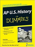 AP U.S. History for Dummies – Greg Velm [PDF] [English]