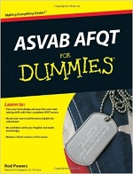 ASVAB AFQT for Dummies – Rod Powers [PDF] [English]