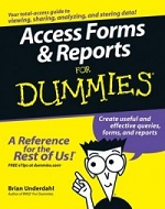 Access Forms & Reports for Dummies – Brian Underdahl [PDF] [English]