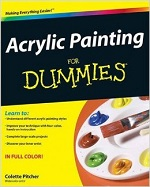 Acrylic Painting for Dummies – Colette Pitcher [PDF] [English]